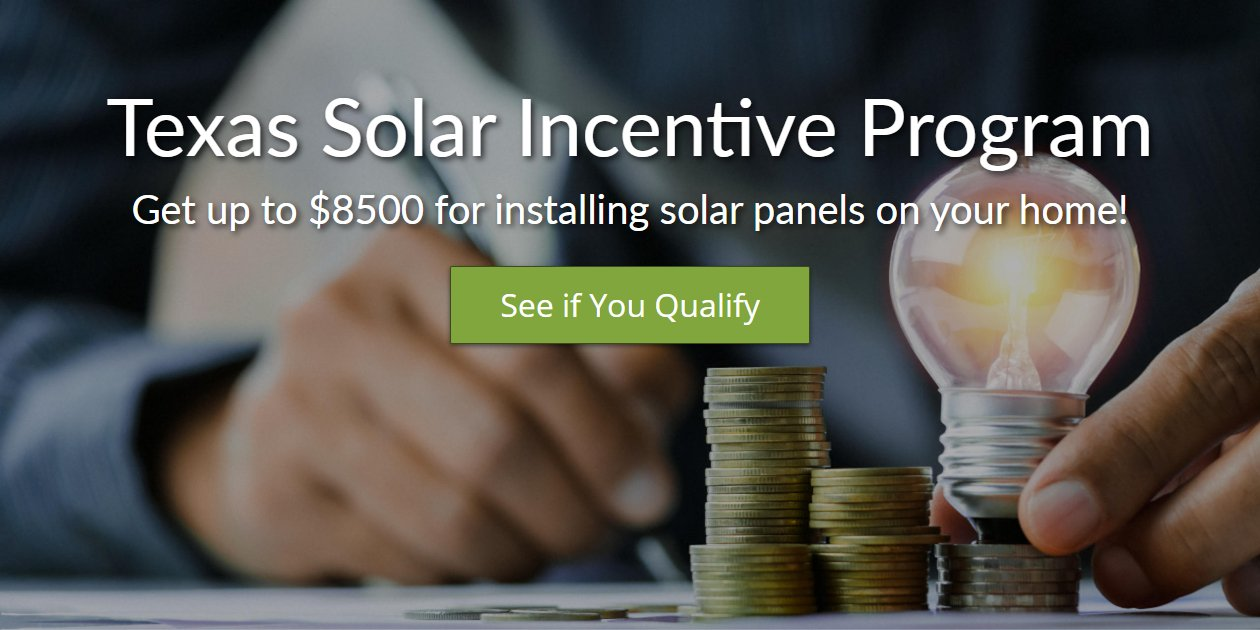 Read: Texas Solar Incentive Program Notice 2020 - Get up to $8500!